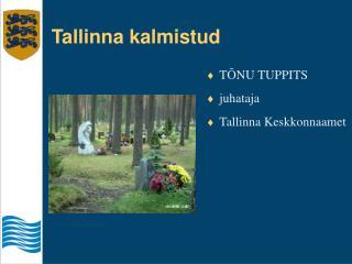 Tallinna kalmistud