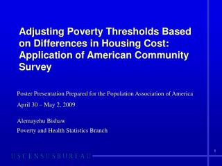Poster Presentation Prepared for the Population Association of America April 30 – May 2, 2009