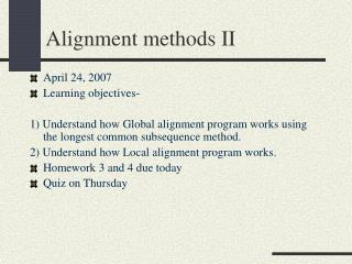 Alignment methods II