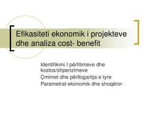 Efikasiteti ekonomik i projekteve dhe analiza cost- benefit