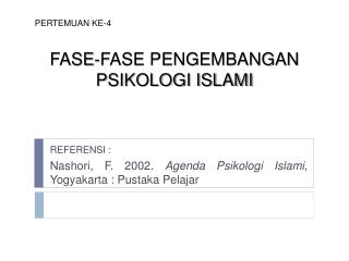 FASE-FASE PENGEMBANGAN PSIKOLOGI ISLAMI