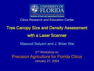 Tree Canopy Size and Density Assessment with a Laser Scanner