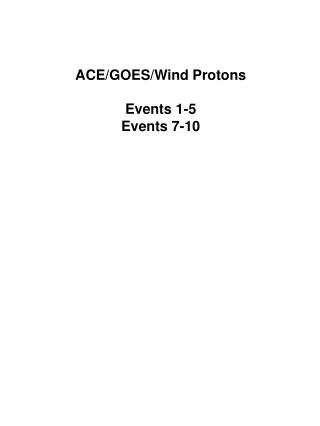 ACE/GOES/Wind Protons Events 1-5 Events 7-10
