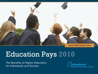 Education Pays 2010