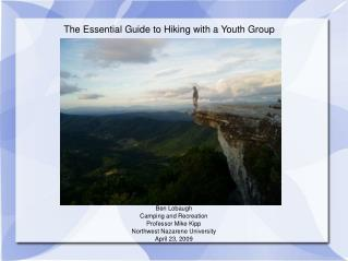 The Essential Guide to Hiking with a Youth Group