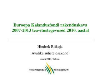 Euroopa Kalandusfondi rakenduskava 2007-2013 teavitustegevused 2010. aastal