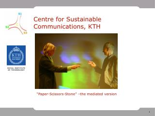 Centre for Sustainable Communications, KTH