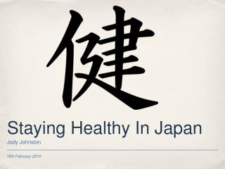 Staying Healthy In Japan
