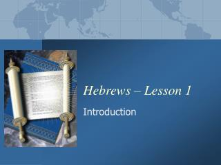 Hebrews – Lesson 1