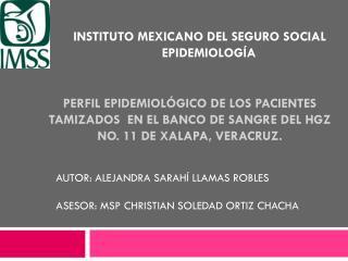 INSTITUTO MEXICANO DEL SEGURO SOCIAL EPIDEMIOLOGÍA