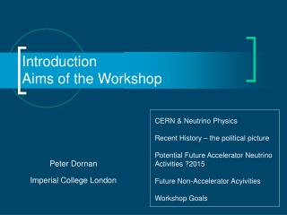 Introduction  Aims of the Workshop