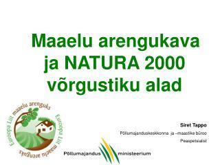 Maaelu arengukava ja NATURA 2000 võrgustiku alad