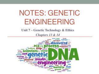 NOTES: Genetic engineering