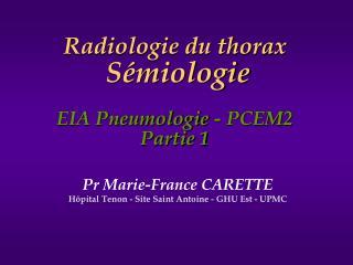 Radiologie du thorax S�miologie  EIA Pneumologie - PCEM2 Partie 1