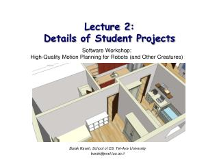 Lecture 2:  Details of Student Projects
