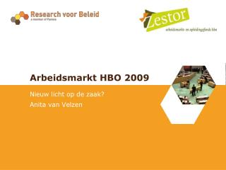 Arbeidsmarkt HBO 2009