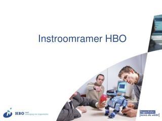Instroomramer HBO