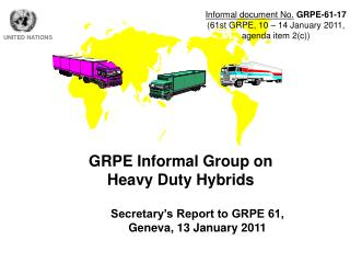 GRPE Informal Group on  Heavy Duty Hybrids