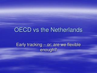 OECD vs the Netherlands