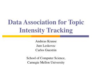 Data Association for Topic Intensity Tracking
