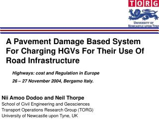 A Pavement Damage Based System For Charging HGVs For Their Use Of Road Infrastructure