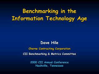 Benchmarking in the Information Technology Age