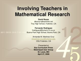 Involving Teachers in Mathematical Research