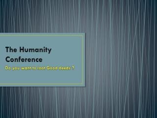 The Humanity Conference