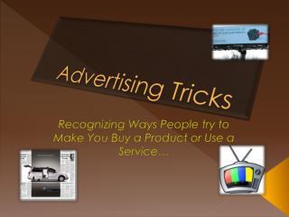 Advertising Tricks