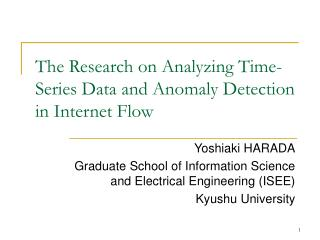 The Research on Analyzing Time-Series Data and Anomaly Detection in Internet Flow