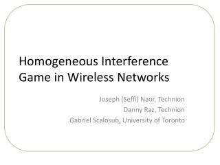 Homogeneous Interference Game in Wireless Networks