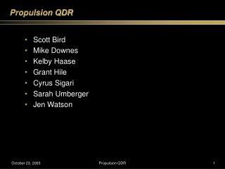 Propulsion QDR
