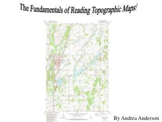 The Fundamentals of Reading Topographic Maps!