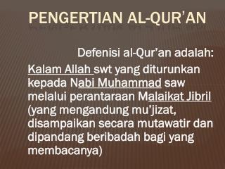 PENGERTIAN  AL-QUR ' AN
