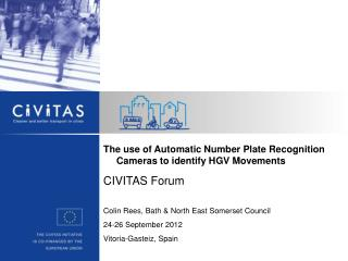 The use of Automatic Number Plate Recognition Cameras to identify HGV Movements CIVITAS Forum