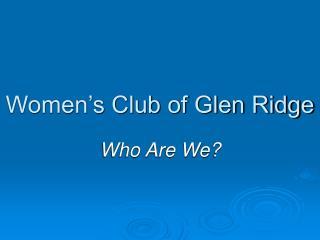 Women s Club of Glen Ridge
