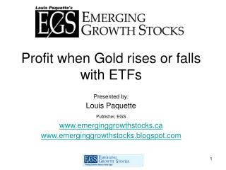 Profit when Gold rises or falls with ETFs