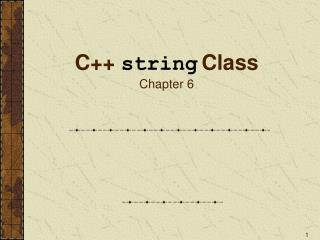 C++  string Class Chapter 6