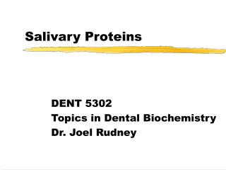 Salivary Proteins