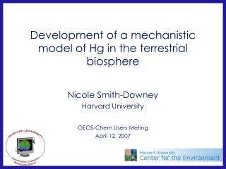 Development of a mechanistic model of Hg in the terrestrial biosphere