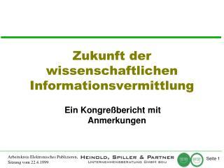 Zukunft der wissenschaftlichen Informationsvermittlung