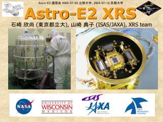 Astro-E2 XRS