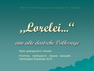 """""""Lorelei..."""""""