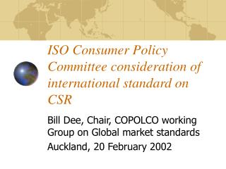 ISO Consumer Policy Committee consideration of international standard on CSR