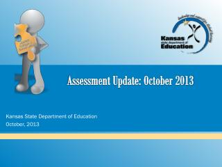 Assessment Update: October 2013