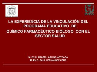 LA EXPERIENCIA DE LA VINCULACIÓN DEL PROGRAMA EDUCATIVO  DE