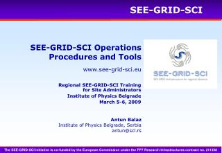 SEE-GRID-SCI Operations Procedures and Tools