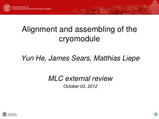 Alignment and assembling of the cryomodule
