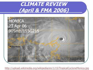 CLIMATE REVIEW (April & FMA 2006)