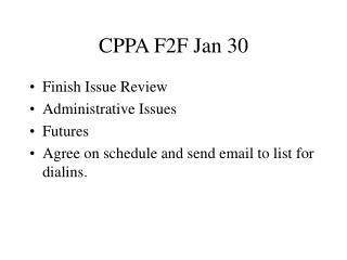 CPPA F2F Jan 30